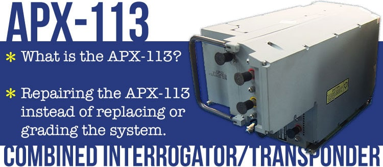 APX-113 Combined Interrogator/Transponder Repair