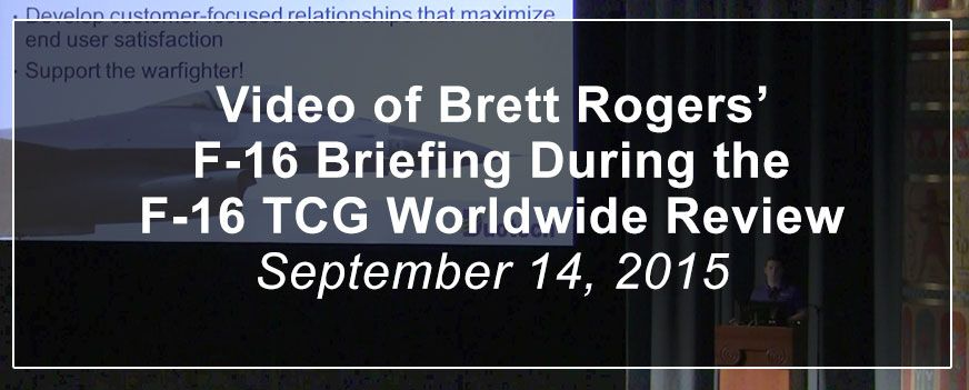 Brett Rogers' F-16 Briefing for Duotech at the F-16 TCG WWR