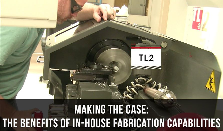"""""""Making The Case"""" – The Benefits of In-house Fabrication Capabilities"""
