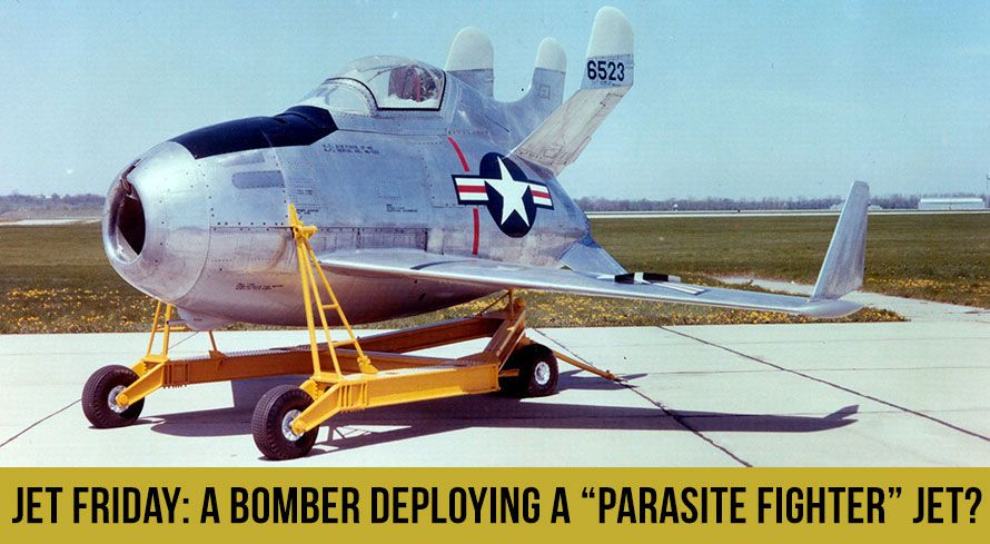 "Jet Friday: a Bomber Deploying a ""Parasite Fighter"" Jet?"