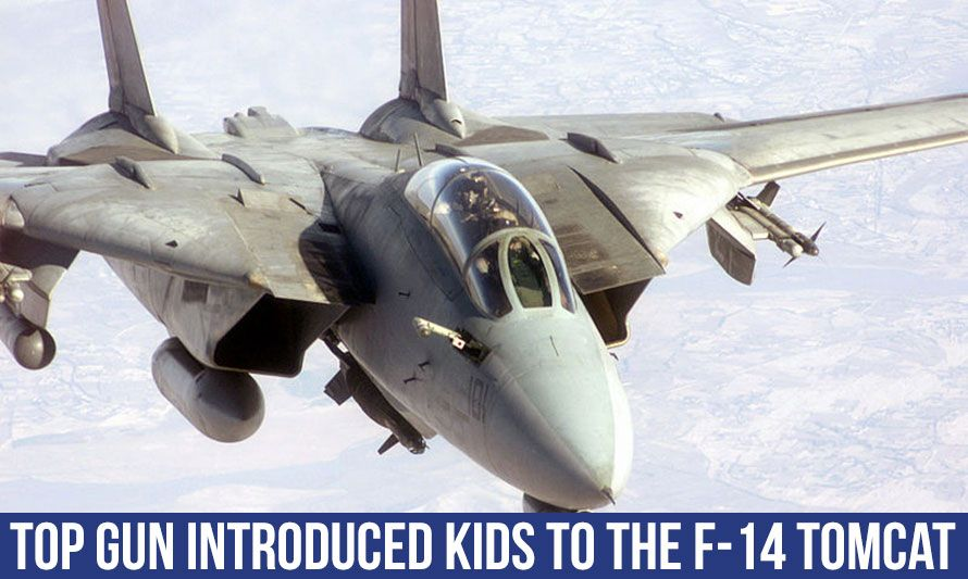 Jet Friday: Top Gun Introduced Kids to the F-14 Tomcat