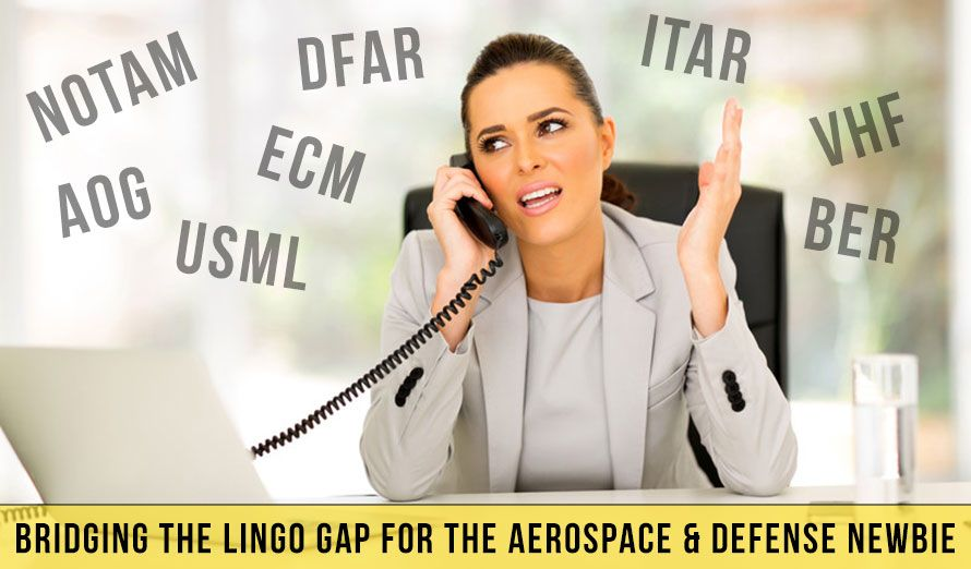 bridging the lingo gap for the aerospace defense newbie