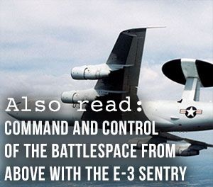 Command and Control of the Battlespace from Above With The E-3 Sentry