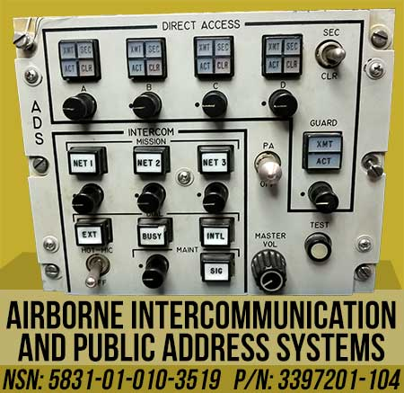 Airborne Intercommunication And Public Address Systems NSN: 5831-01-010-3519 P/N: 3397201-104