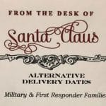 Santa Claus Provides Alternative Delivery Dates for Military Families