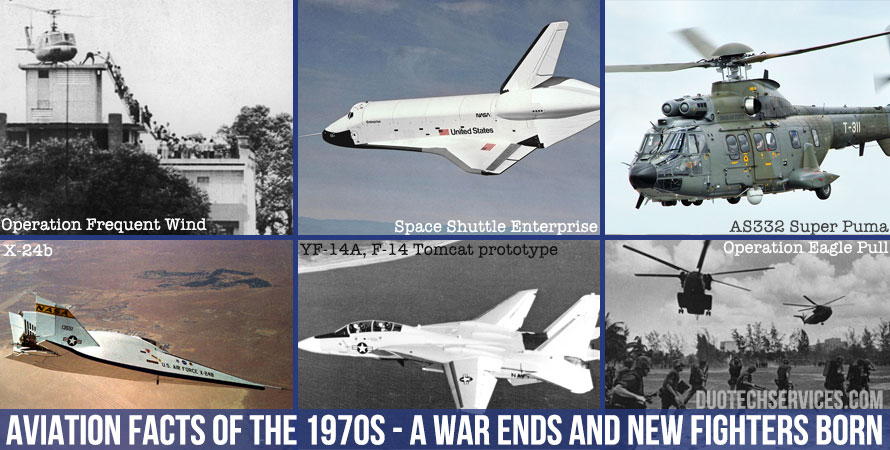 Aviation Facts of the 1970s - A War Ends and New Fighters Born