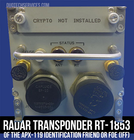RADAR TRANSPONDER (RT-1853 Pt. # 4079100-0509) of the APX-119 Identification Friend or Foe (IFF)