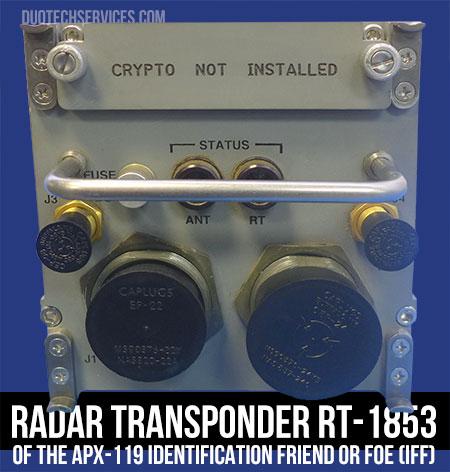 RADAR TRANSPONDER (RT-1853 Pt. # 4079100-0509) of the APX-119 Identification Friend or Foe (IFF)
