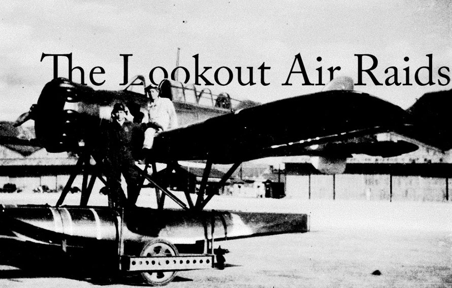 The Lookout Air Raids – When the Japanese Bombed the Pacific Northwest Forests in 1942