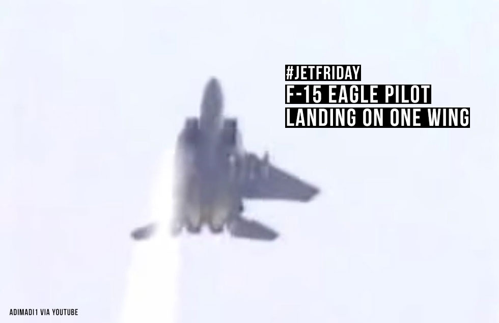 Jet Friday – F-15 Eagle Pilot Landing On One Wing