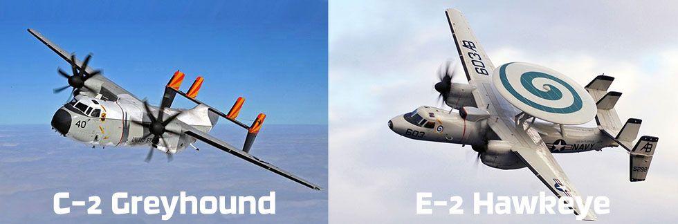C-2 Greyhound E-2 Hawkeye