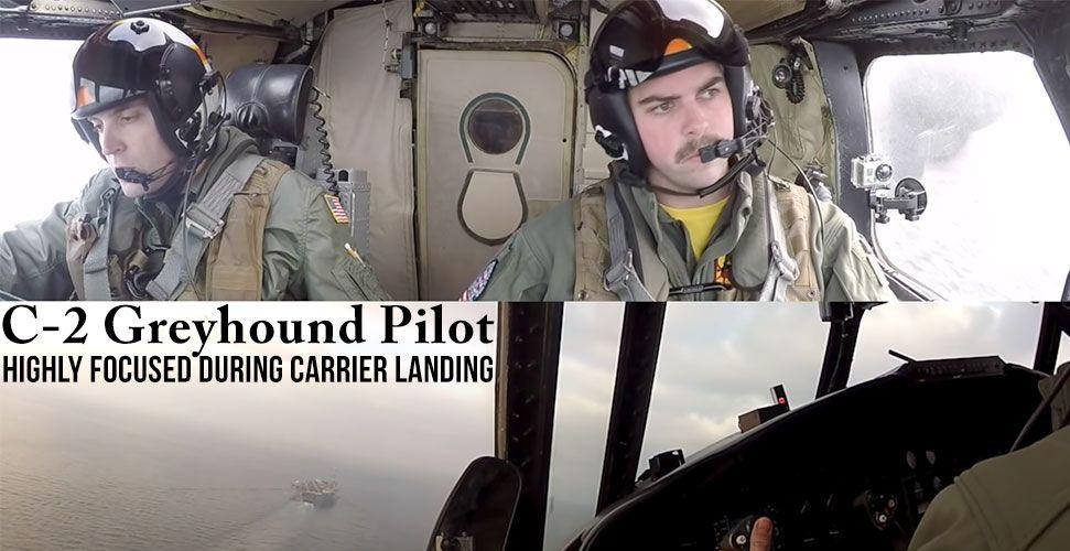 C-2 Greyhound Pilot Highly Focused During Carrier Landing
